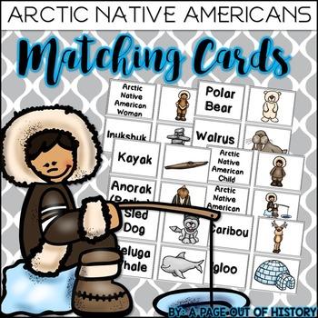 Arctic Native Americans Matching Cards (Inuit, Aleut, Tlingit)