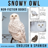 Arctic Non-Fiction Spanish Readers - El Búho Nival (The Snowy Owl)