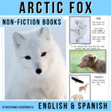 Arctic Non-Fiction Spanish Readers - El Zorro Ártico (The Arctic Fox)