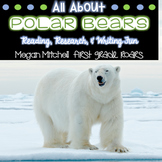 Arctic Polar Bears-Informational Text Reading, Writing, & Research