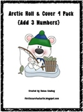 Arctic Roll & Cover Game {Add Three Numbers}