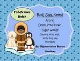 "Arctic ""Roll, Say, Keep!"" Pre-Primer Dolch Sight Word Center + Extra"