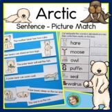 Arctic Animals Sentence Picture Match Reading Center