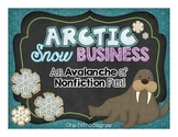 Arctic Snow Business: An Avalanche of Nonfiction Fun!