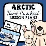 Arctic Theme Home Preschool Lesson Plans