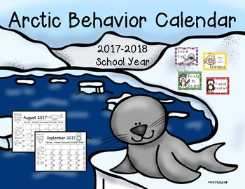 Arctic Themed Behavior Chart and Calendar '17-'18