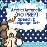 Arctic & Antarctic Themed No Prep Speech & Language Unit