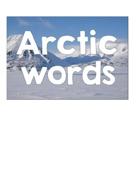 Arctic Vocabulary word wall, word center cards - 24 cards including Inuit words