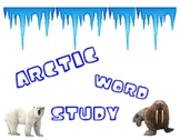 Arctic Word Study - Ch, Sh, Wh, Th, -ed, -ing