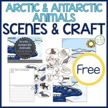 Barrier Activity & Craftivity Speech & Language:  ARTIC & ANTARCTIC ANIMALS