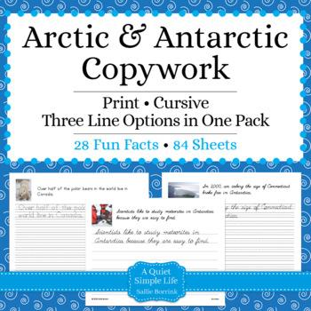 Arctic and Antarctic Unit - Copywork - Cursive - Handwriting