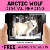 Arctic Wolf Reading Comprehension for Google Classroom - D