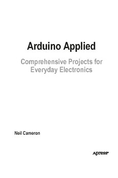 Arduino Applied: Comprehensive Projects for Everyday Electronics