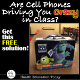 Are Cell Phones Driving You Crazy in Class?:  Get This Solution FREE!