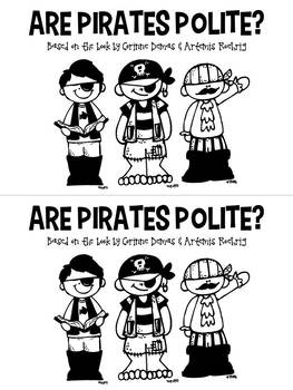 Are Pirates Polite? An Emergent Reader:Based on the book by Corinne Demas