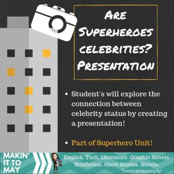 Are Superheroes Celebrities? Presentation