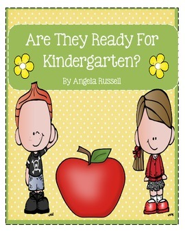Are They Ready For Kindergarten?