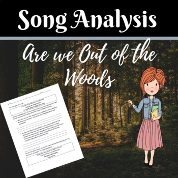 Are We Out of the Woods Yet- Song Analysis Using Figurative Language