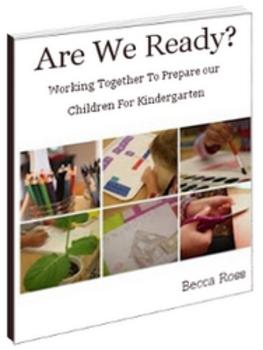 Are We Ready? Preparing Our Children For Kindergarten