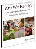 Are We Ready? Preparing Our Children For Kindergarten