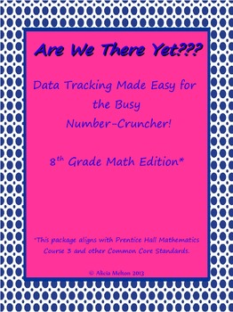 Are We There Yet??? Data Tracking for your Math Classroom!