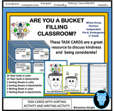 Are You  a Bucket Classroom? - Teaching kindess and respect with Task Cards