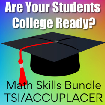 College Readiness Math Bundle For TSI or ACCUPLACER