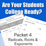 College Readiness Math Packet 4 - Radicals, Roots and Exponents {TSI/ACCUPLACER}