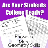 College Readiness Math Packet 6 - More Geometry {TSI/ACCUPLACER}