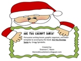 Are You Grumpy Santa (Lesson and Craftivity to go with Gre