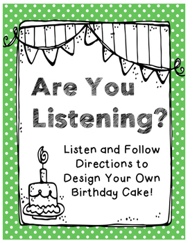 Are You Listening? Birthday Cake