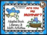 """""""Are You My Mother""""...Adapted Book, Emergent Reader, Liter"""