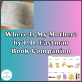 Are You My Mother? By P.D. Eastman Book Companion