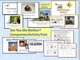 Are You My Mother? Companion Pack, Special Education and Speech