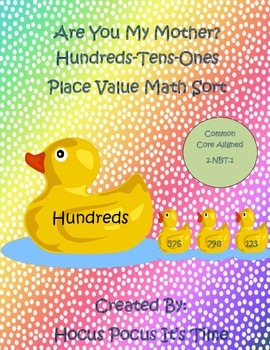 Are You My Mother? B2S Hundreds-Tens-Ones Place Value Sort Math Station 2.NBT.1