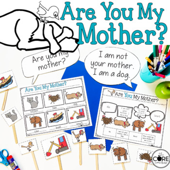 Are You My Mother?: Interactive Read-Aloud Lesson Plans and Activities