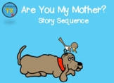 Are You My Mother Story Sequence