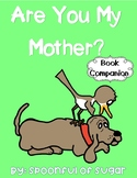 Are You My Mother? (Story Companion)
