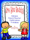 Are You Ready?  Editable Parent Teacher Conference Printables