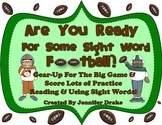 Are You Ready For Sight Word Football? Fun Game For Reading & Using Words!