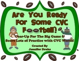 Are You Ready For Some CVC Football?!  Fun Game for Reading & Spelling CVC Words