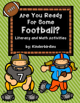 Are You Ready For Some Football? Literacy and Math Activites