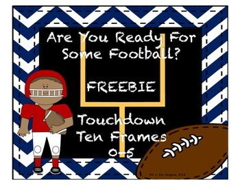 Are You Ready For Some Football? Ten Frame FREEBIE!