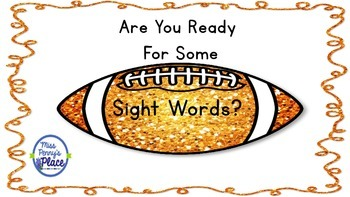 Are You Ready For Some Sight Words?