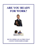 Are You Ready For Work? - Developing Qualities That Count Activities