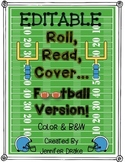 Are You Ready To...Read?!  Editable Football Version Roll, Read, Cover!