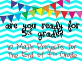 Are You Ready for 5th Grade?  10 Math Projects To End 4th Grade CCSS