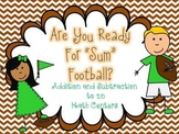 "Are You Ready for ""Sum"" Football? (Addition and Subtraction to 20)"