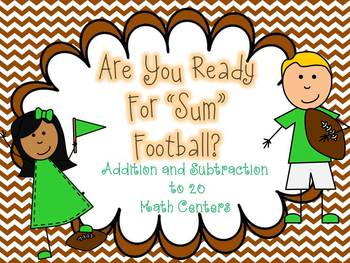 """Are You Ready for """"Sum"""" Football? (Addition and Subtractio"""