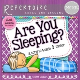 Are You Sleeping Frere Jacques {Prepare, Present and Practice 4 beat meter}